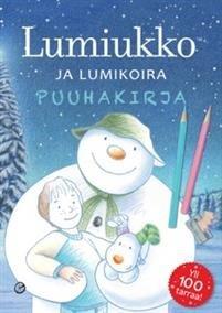 Lumiukko ja lumikoira puuhakirja