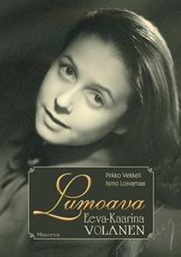 Lumoava Eeva-Kaarina Volanen