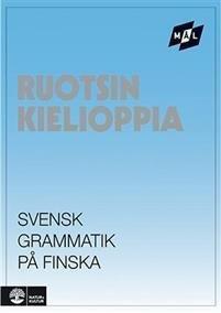 Målgrammatiken Svensk grammatik på finska