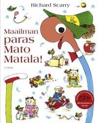 Maailman paras Mato Matala!