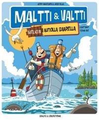 Maltti & Valtti melkein autiolla saarella