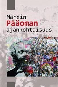 Marxin Pääoman ajankohtaisuus