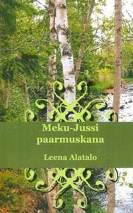Meku-Jussi paarmuskana