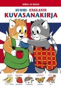 Miina ja Manu suomi-englanti -kuvasanakirja