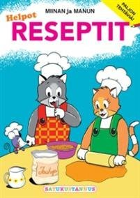 Miinan ja Manun helpot reseptit
