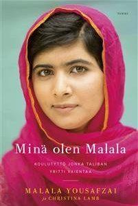 Minä olen Malala - Koulutyttö jonka Taliban yritti vaientaa