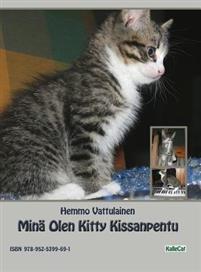 Mina Olen Kitty Kissanpentu