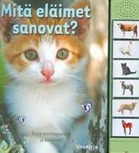 Mitä eläimet sanovat?