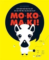 Mokomaki!