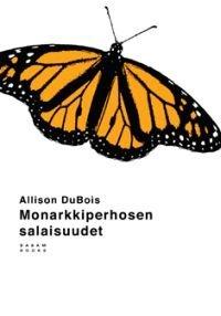 Monarkkiperhosen salaisuudet