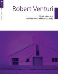 Moninaisuus ja ristiriitaisuus arkkitehtuurissa