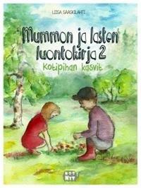 Mummon ja lasten luontokirja 2