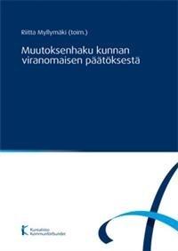 Muutoksenhaku kunnan viranomaisen päätöksestä