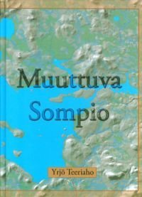 Muuttuva Sompio