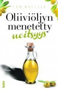 Oliiviöljyn menetetty neitsyys