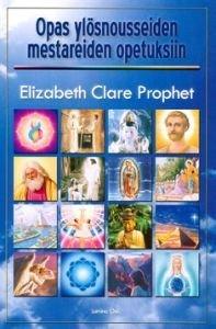 Opas ylösnousseiden mestareiden opetuksiin