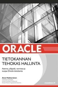 Oracle-tietokannan tehokas hallinta