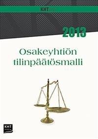 Osakeyhtiön tilinpäätösmalli 2013