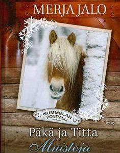Päkä ja Titta - Muistoja