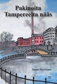 Pakinoita Tampereelta nääs