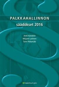Palkkahallinnon säädökset 2016