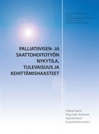 Palliatiivisen- ja saattohoitotyön nykytila