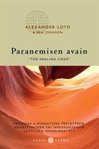 Paranemisen avain - ´The healing code'