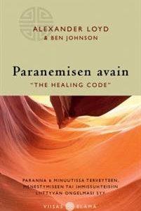 Paranemisen avain - 'The Healing Code'