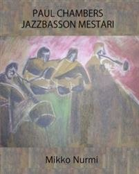 Paul Chambers - jazzbasson mestari
