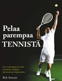 Pelaa parempaa tennistä