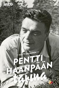 Pentti Haanpään tarina
