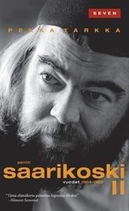 Pentti Saarikoski II