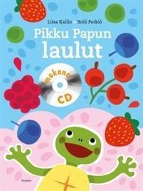 Pikku Papun laulut (+cd)