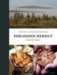 Pohjoisen herkut - Traditional Tastes of the North