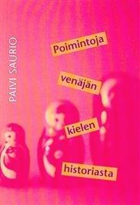 Poimintoja venäjän kielen historiasta