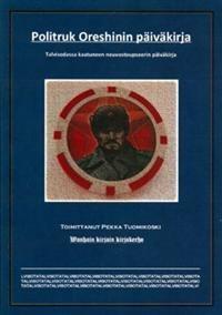 Politruk Oreshinin päiväkirja