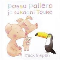 Possu Pallero ja tukaani Touko