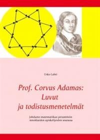 Prof. Corvus Adamas: Luvut ja todistusmenetelmät