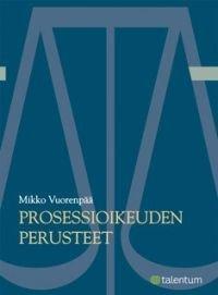 Prosessioikeuden perusteet