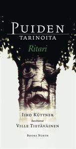 Puiden tarinoita - Ritari