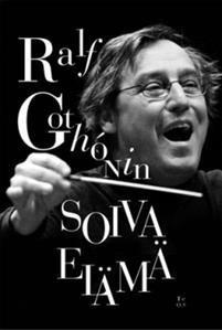 Ralf Gothonin soiva elämä