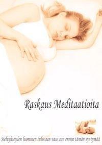 Raskaus Meditaatioita (cd)