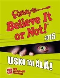 Ripleyn usko tai älä! 2015