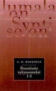 Roseniusta nykysuomeksi 1-2