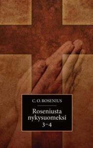 Roseniusta nykysuomeksi 3-4