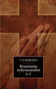 Roseniusta nykysuomeksi 5-7