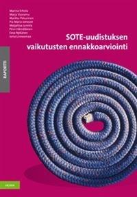 SOTE-uudistuksen vaikutusten ennakkoarviointi