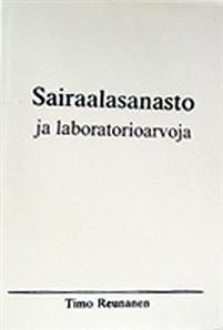 Sairaalasanasto ja laboratorioarvoja