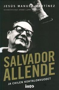 Salvador Allende ja Chilen kohtalonvuodet