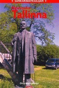 Sankarimatkailijan Neuvosto-Tallinna